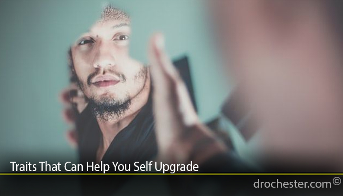 Traits That Can Help You Self Upgrade